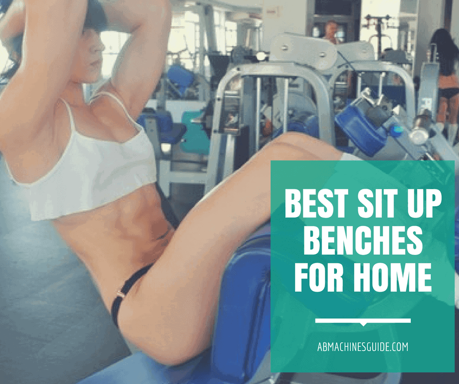 Want to buy a sit up bench? Here is the ultimate guide for ab benches. Comparison and review of the best machines and detailed buyer's guide. #situp #absworkout