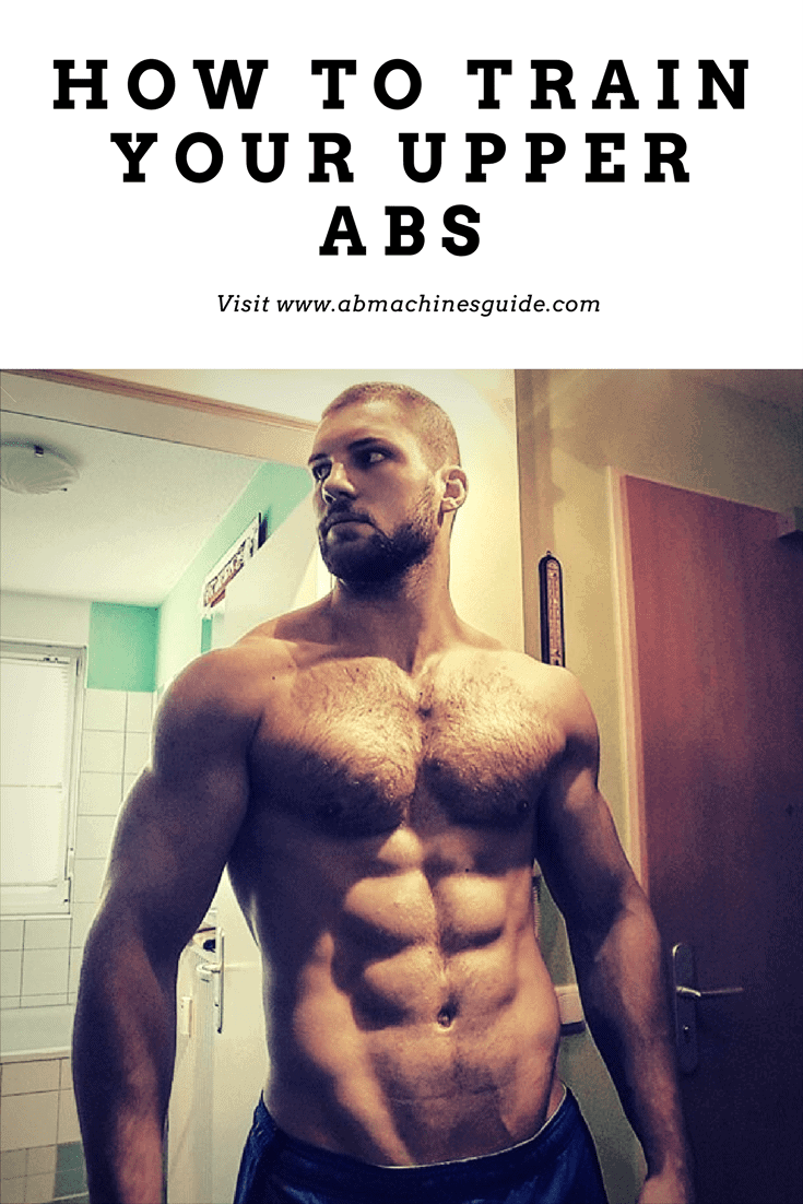 Want to develop your upper abs. Here are the most efficient exercises and workout routines to get big and popping out top abdominal muscles. #workout #abs