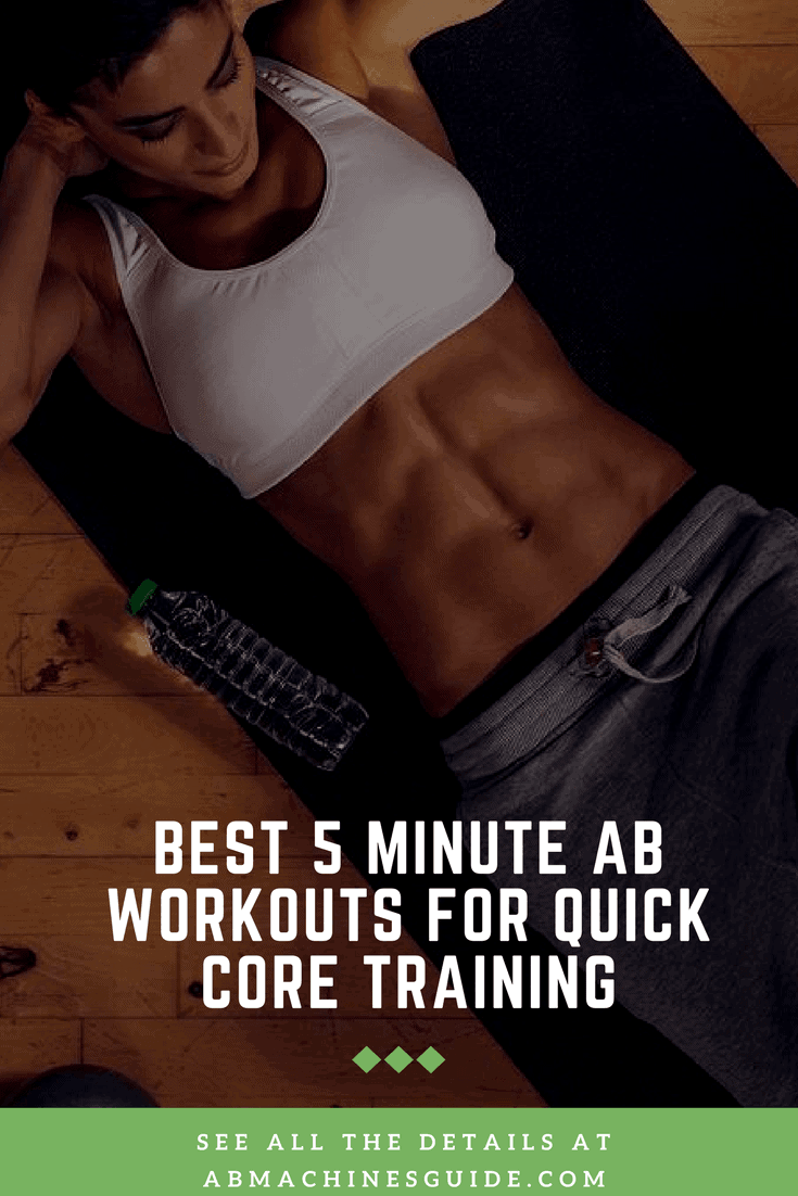 Need a quick yet powerful core training? Here are the best 5 minute ab workout routines with efficient abdominal exercises for toning. #absworkout #homeworkout
