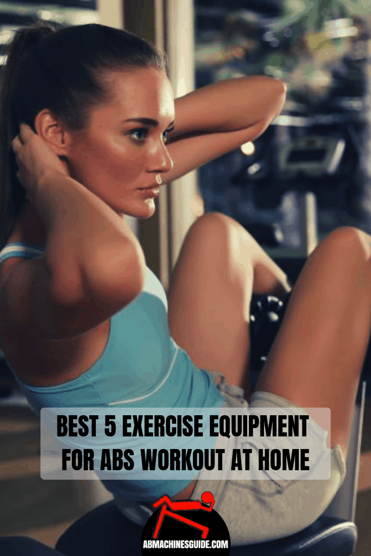 Learn which are the most powerful ab exercise equipment at home to get efficient abdominal workouts without going to the gym. #abs #exercise