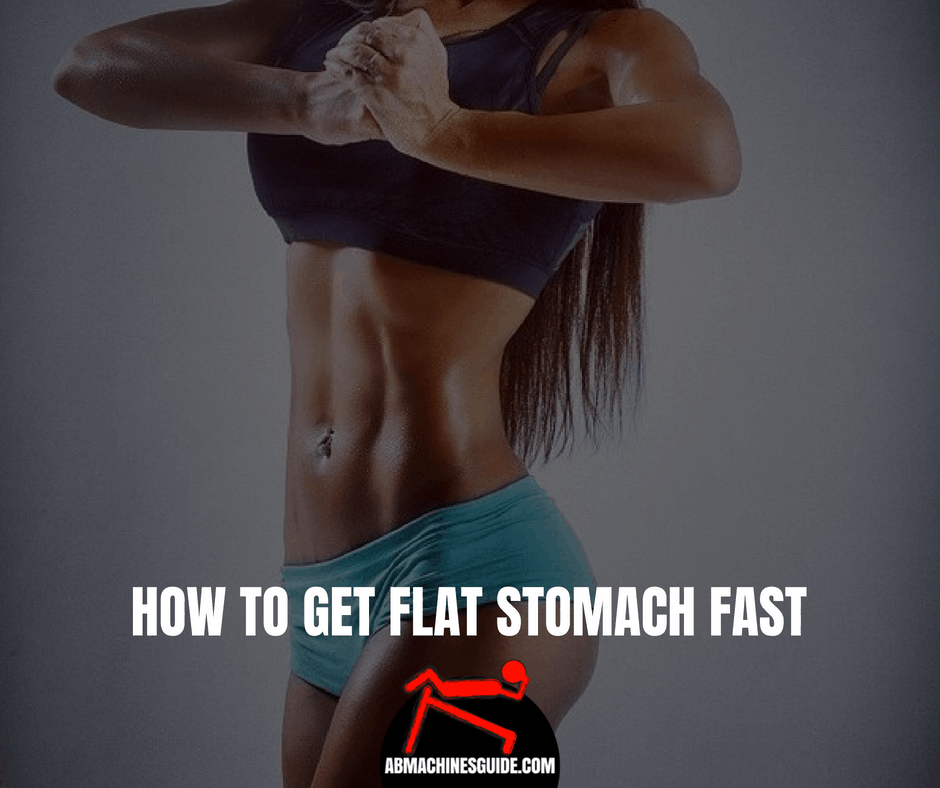 How To Get Flat Stomach 10 Facts You Need To Know