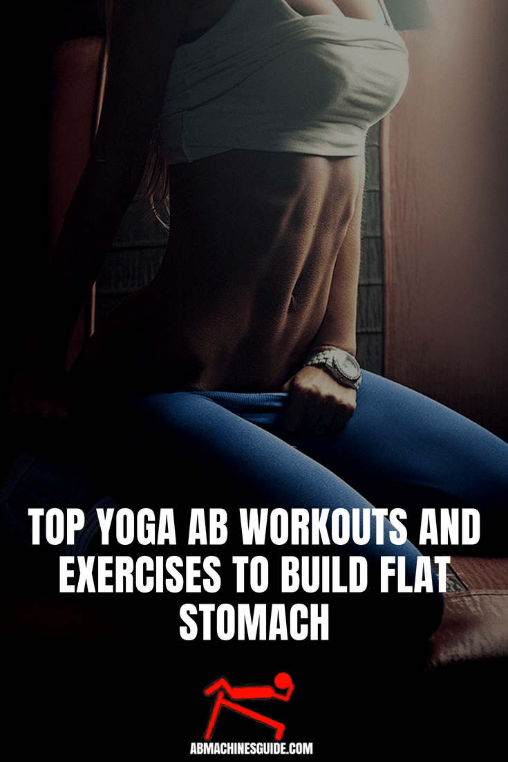 Fed up with the common stomach training? Check out the best yoga ab workouts and exercises to shape your midsection easily, yet efficiently. #yoga #absworkout