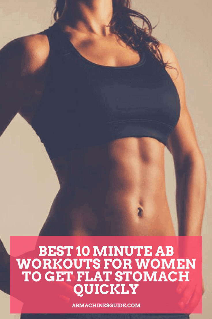 Find the best 10 minute ab workouts here to strengthen and slim your stomach at home without the need of any equipment. #absworkout #fitness