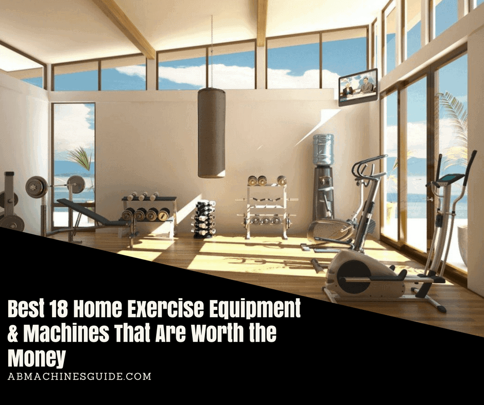 Best Home Office Ideas: Best 18 Home Exercise Equipment & Machines That Are Worth