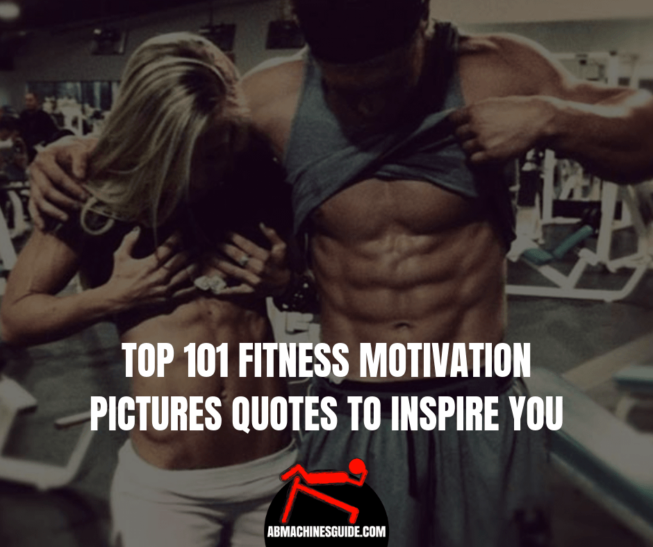 Top 101 Fitness Motivation Pictures Quotes to Inspire You ...