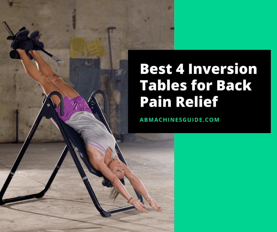 Best Inversion Tables For Back Pain 2019 Amp How This