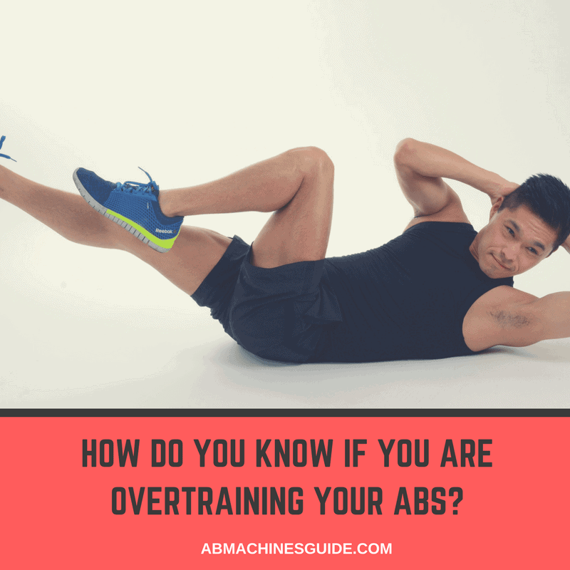 Learn why overtraining your abdominal muscles is as bad as not training them efficiently. Symptoms, causes and how to avoid it. #absworkout #fitness