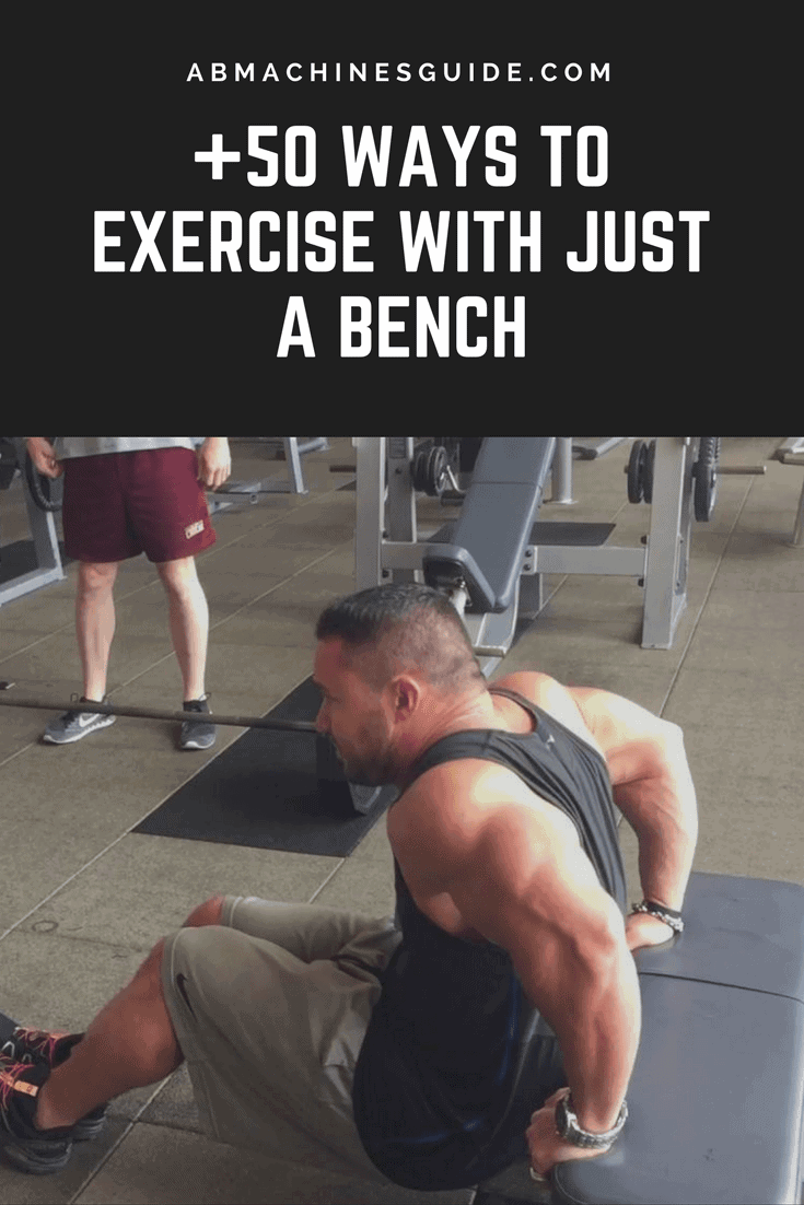 Learn over 50 bodyweight exercises that you can do with a simple weight bench to train all parts of your body. #workout #weightbench