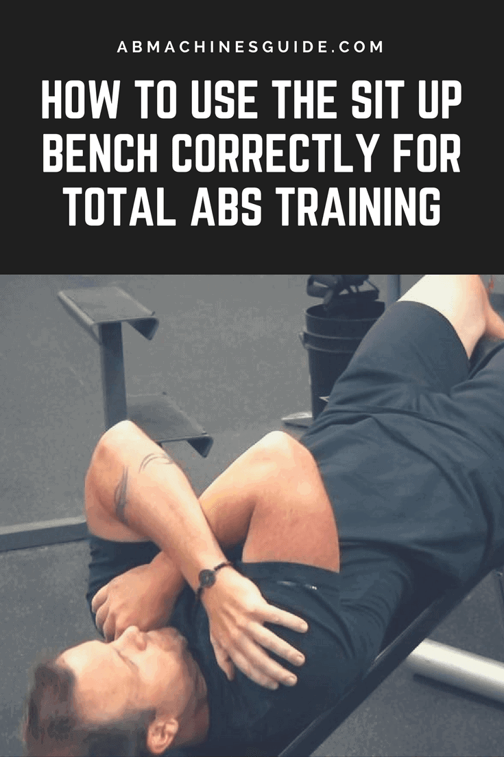 Learn how to use the sit up bench the right way to get maximum results from your abs training to get six pack. #absworkout #situp