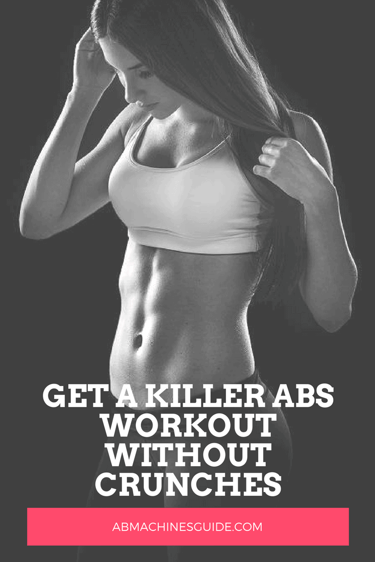 Learn how to have a perfect abs workout without crunches. Find workouts with no crunches and tips to create your own routine. #absworkout #fitness