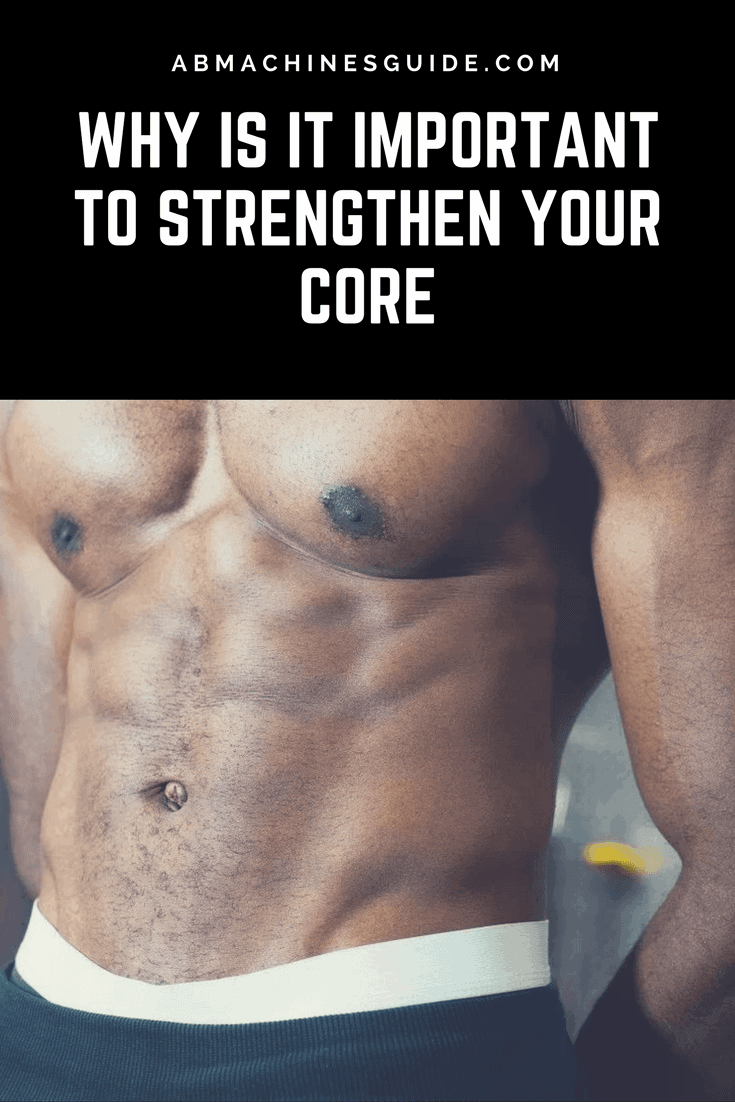 Why is it important to strengthen your core? Find out the health and fitness benefits of strong core muscles. #coreworkout #fitness