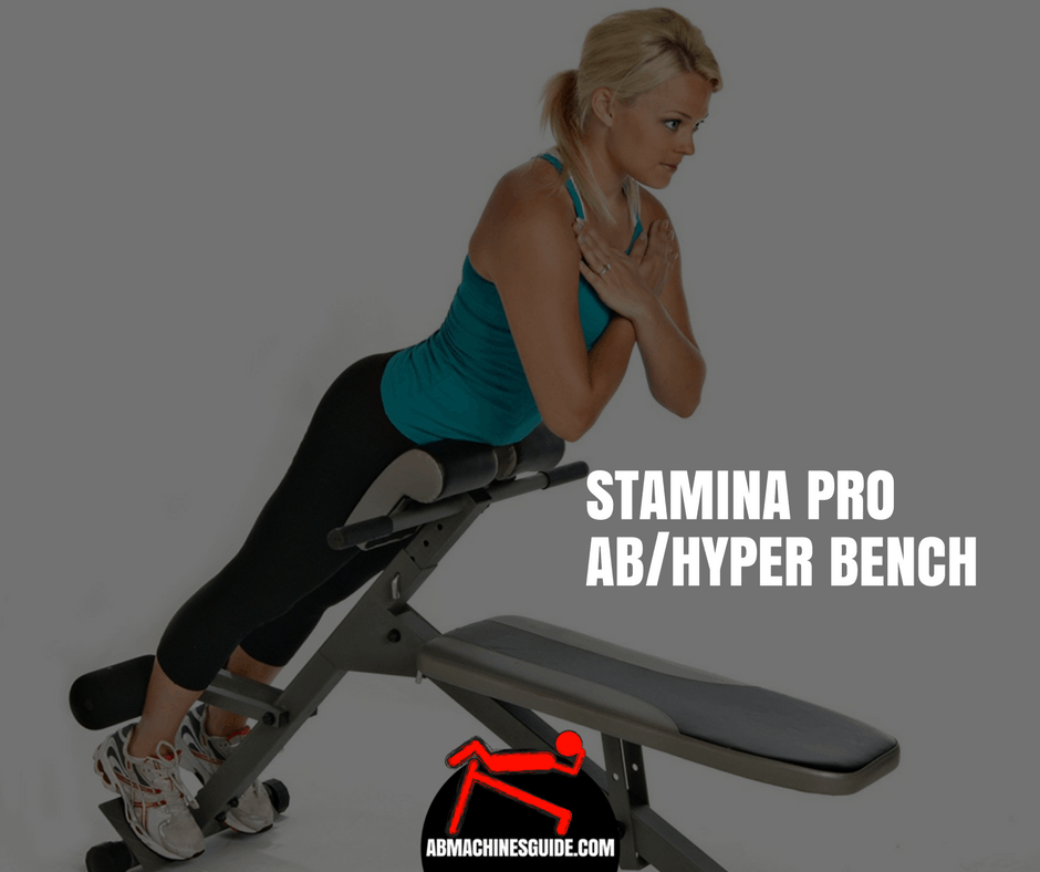 Stamina Pro Ab Hyper Bench Review Is It Worth To Buy