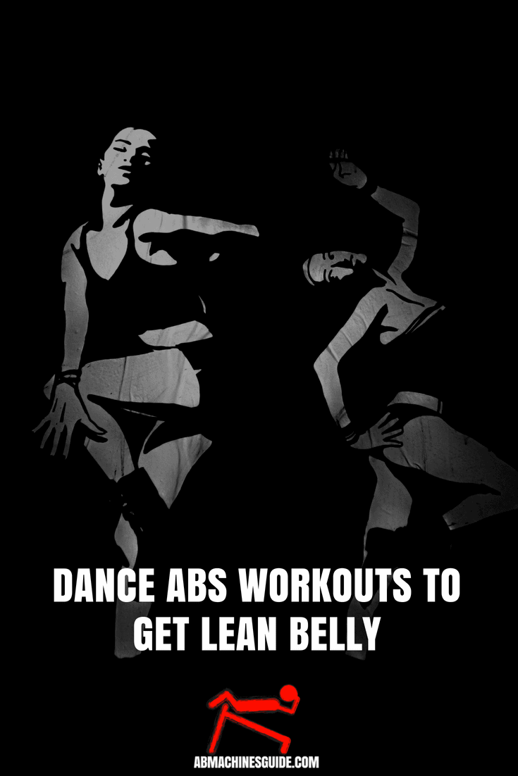 Bored with typical core training? Try these dance abs workouts that help you burn belly fat and tone your abdominal muscles. #absworkout #fitness