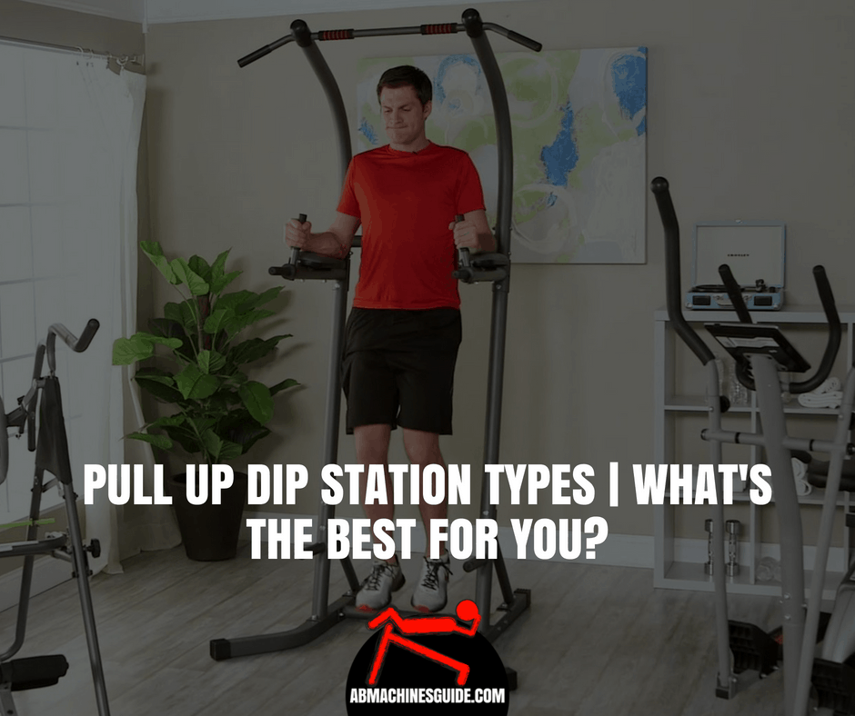 Learn the various pull up dip station types to know which is the most suitable home workout equipment for you. #homegym #powertower