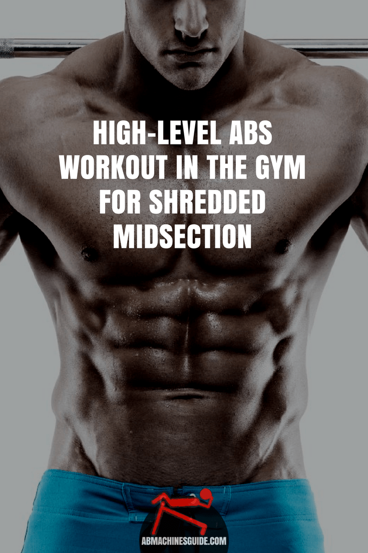 Try this advanced abs workout to boost the size and strength of your abdominal muscles. Great gym workout to get six pack. #abs #workout